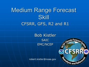Assessment of CFSRR medium range forecast skill
