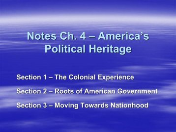 Notes Ch. 4 – America's Political Heritage