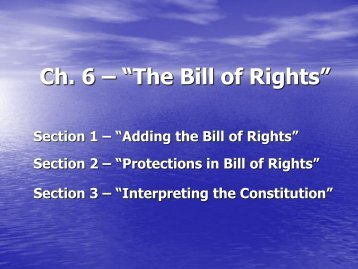 """Ch. 6 – """"The Bill of Rights"""""""