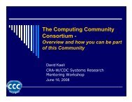 The Computing Community Consortium - - Ed Lazowska