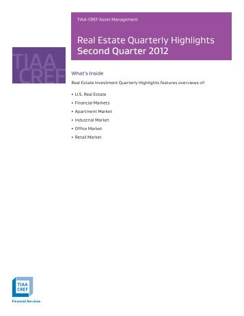 Real Estate Quarterly Highlights Second Quarter 2012 - TIAA-CREF