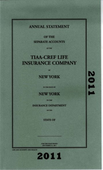 ANNUAL STATEMENT FOR THE YEAR 2011 OF THE ... - TIAA-CREF