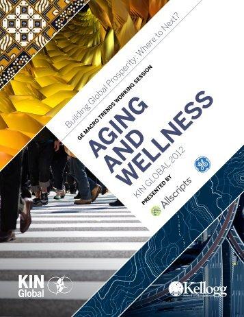 aGinG and WEllnEss - Kellogg Innovation Network