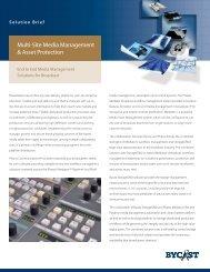 Bycast Multi-Site Media Management Solution Brief - Storage ...