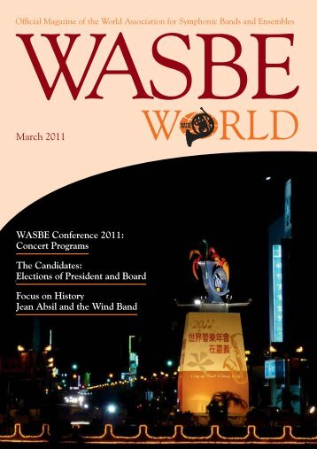 March 2011 - World Association for Symphonic Bands and Ensembles