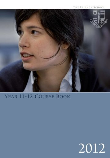 YEAR 11-12 COURSE BOOK - The Friends' School