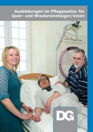 Ausbildungen im Pflegesektor für Quer- und Wiedereinsteiger/innen