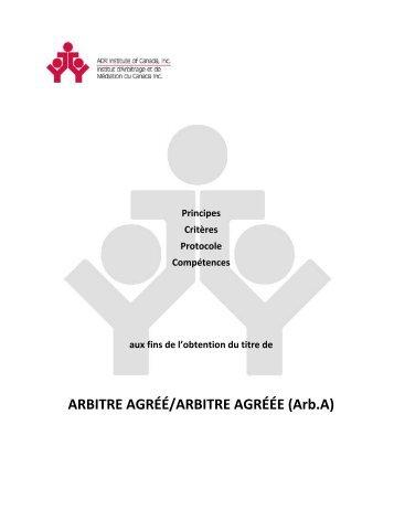 critères d'évaluation s'appliquant aux Arbitres agréés