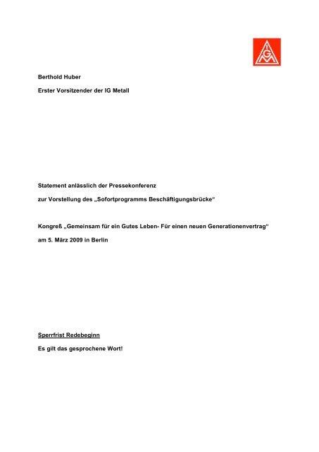 Statement von Bertold Huber, Erster Vorsitzender der IG Metall zur ...