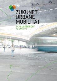 Schlussbericht Projekt Zukunft urbane Mobilität (PDF 4 MB)