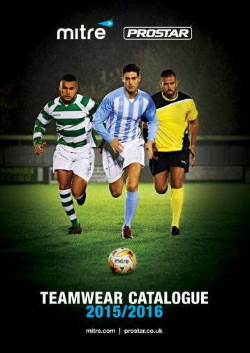Mitre Prostar Teamwear Catalogue 2015-2016