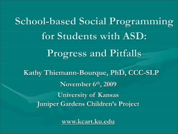 Presentation PDF - The Kansas Center for Autism Research and ...