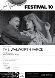 The Walworth Farce Program - Festival 10 - Perth International Arts ...