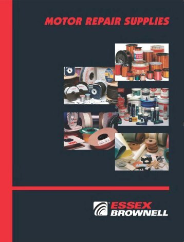 Motor Repair Supplies Catalog - Essex Brownell