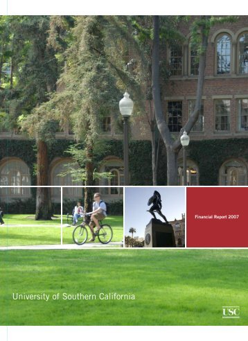 Financial Report 2007 - About USC - University of Southern California