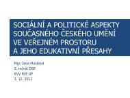 sociální a politické aspekty současného českého umění ve veřejném ...