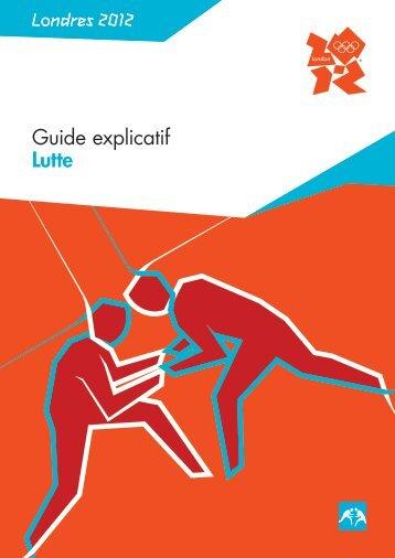 Guide explicatif Lutte Londres 2012 - RERO DOC