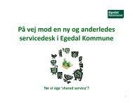 PÃ¥ vej mod en ny og anderledes servicedesk i Egedal ... - MBCE