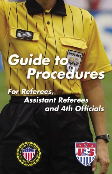 Referee Guide to Procedures - St. Mary's Youth Soccer, Inc.