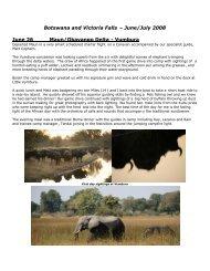 Botswana and Victoria Falls – June/July 2008 June 26 Maun ...