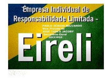 Clique AQUI e veja a apresentação completa sobre EIRELI. - Acigra