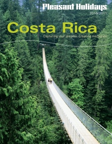 2010-2011 Costa Rica Brochure.indd - Lakeside Travel