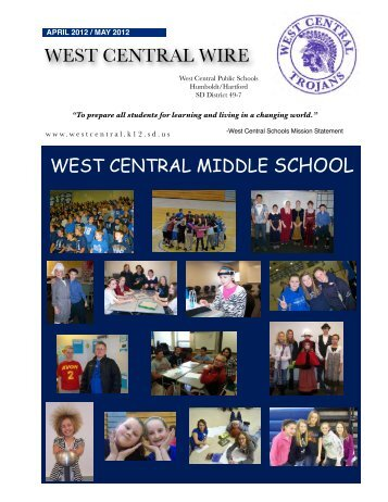 April - May '12 Newsletter - West Central School District