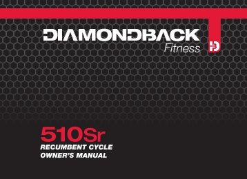 510Sr owner's manual cover 24Oct10 - Diamondback Fitness