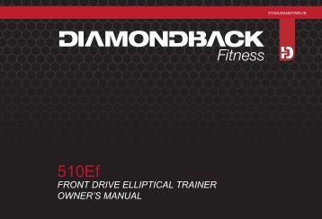 510Ef Owner's Manual - Diamondback Fitness