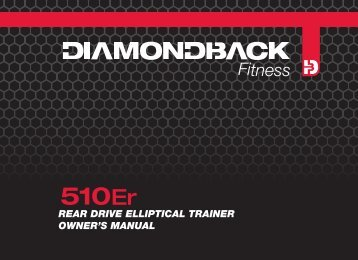 510Er owner's manual cover 21Oct10 - Diamondback Fitness