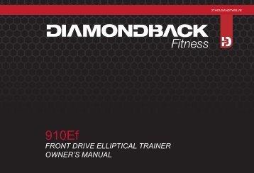 910Ef Owner's Manual - Diamondback Fitness Outlet