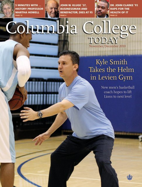 Kyle Smith Takes the Helm in Levien Gym - Columbia College