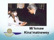 PPT Mi'kmaw Kina'matnewey.pdf - Chiefs of Ontario