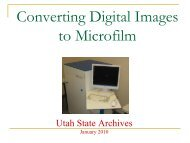 Digital to Microfilm Overview Presentation - Utah State Archives