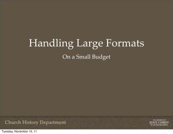 Handling Large Formats - Utah State Archives