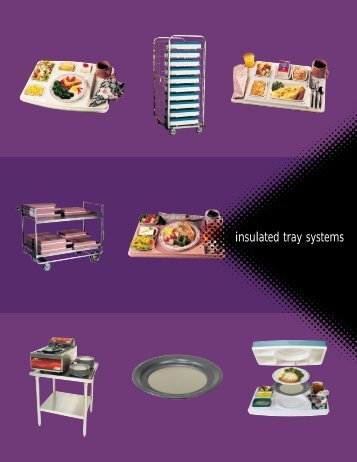 Insulated tray Systems - Greenfield World Trade