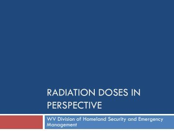 Radiation Doses in Perspective - West Virginia Division of ...