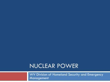 Nuclear Power - West Virginia Division of Homeland Security