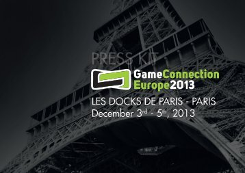PRESS KIT - Game Connection, the game industry meeting place
