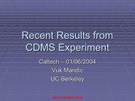 Recent Results from CDMS Experiment - LIGO - Caltech