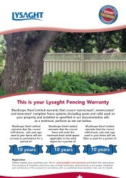 This is your Lysaght Fencing Warranty - BlueScope Steel