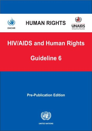 HIV/AIDS and Human Rights Guideline 6