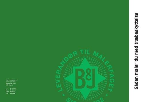 Sådan maler du med træbeskyttelse - Beck & Jørgensen A/S