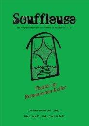 Souffleuse - Die Programmzeitschrift des Theaters im Romanischen Keller, Sommersemester 2015