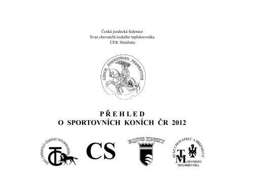 P ř E H L E D O Sportovních Koních čr 2012 Jezdcicz