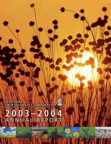 MCIC Annual Report 2003/04 - Manitoba Agricultural Services ...