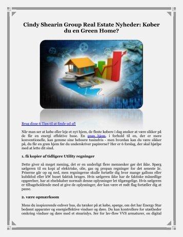 Cindy Shearin Group Real Estate Nyheder: Køber du en Green Home?