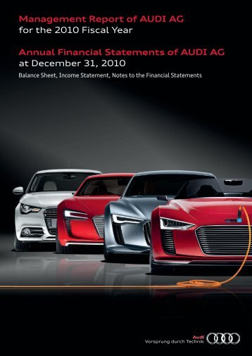 Annual Financial Statements and Management Report of AUDI AG ...