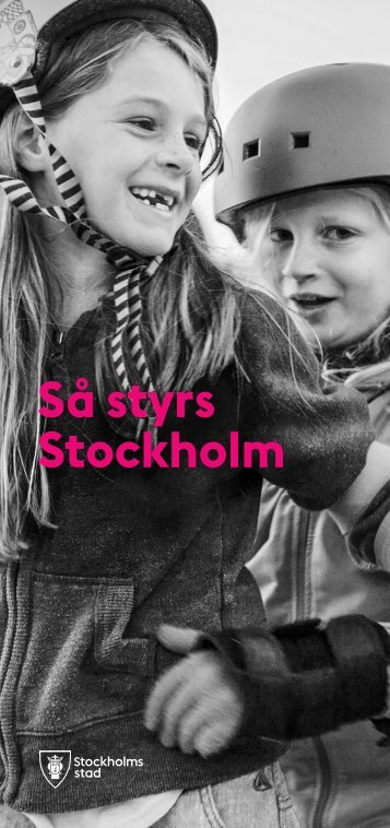 Så styrs Stockholm