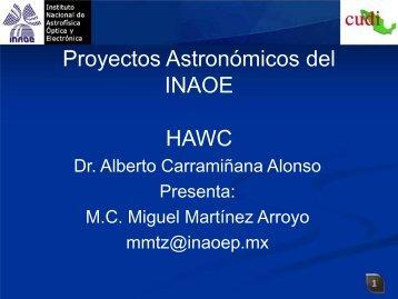 Proyectos Astronómicos del Instituto Nacional de Astrofísica, Óptica ...